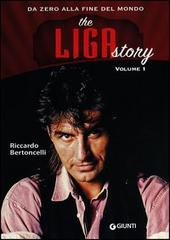 The Liga story. Vol 1 copertina del libro