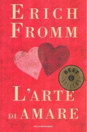 "l arte di amare erich fromm  L'arte di amare"" di Erich Fromm, recensione libro"