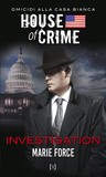 House of Crime. Investigation