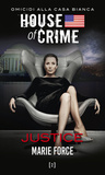 House of Crime. Justice